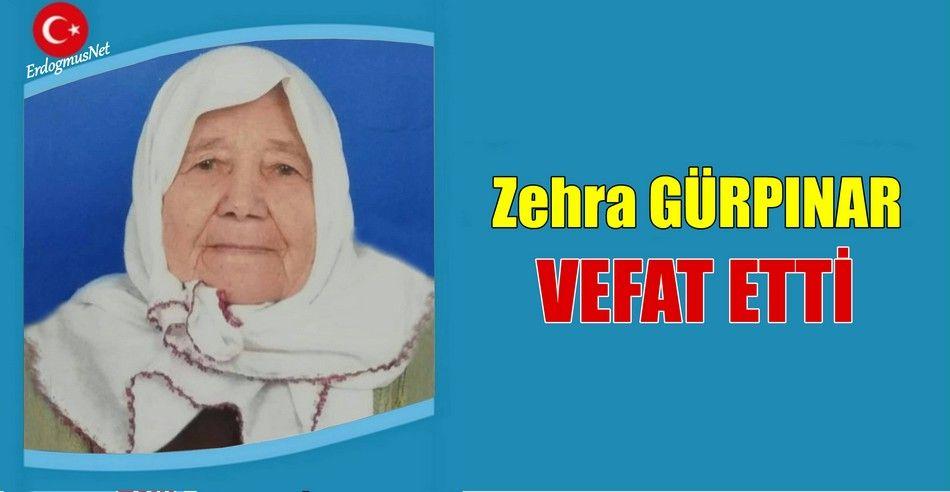 Zehra GÜRPINAR Vefat Etti