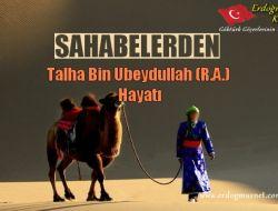 Talha Bin Ubeydullah (R.A.)